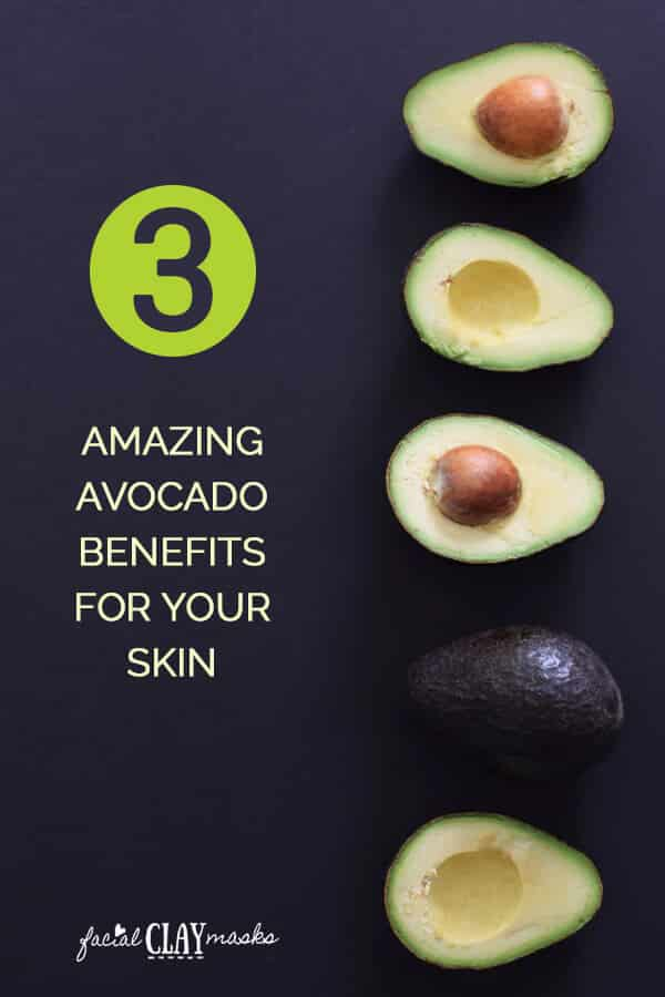 3 Benefits of Avocado for your Skin
