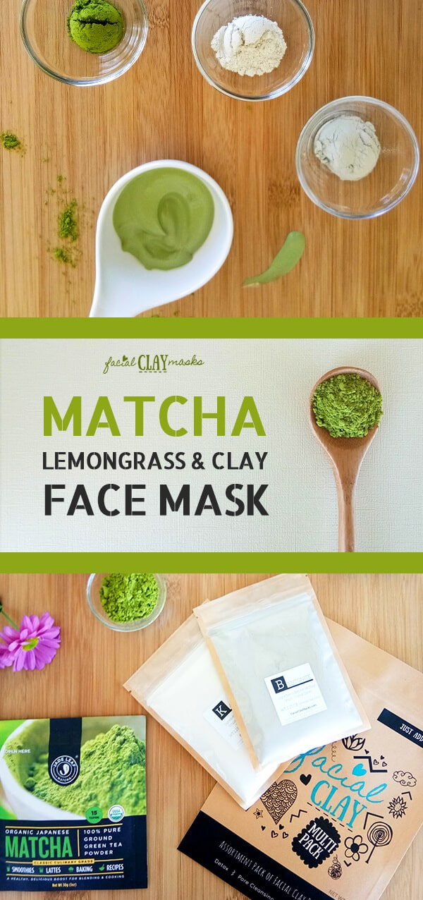 Matcha Lemongrass Clay Face Mask Recipe