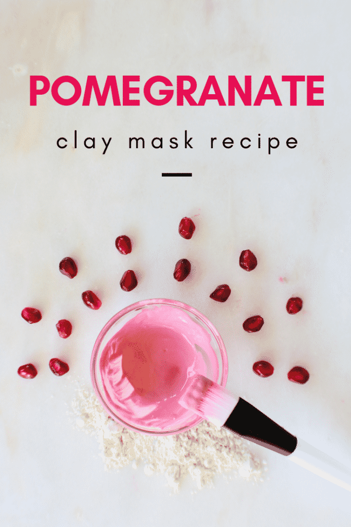 Pomegranate Clay Mask Recipe