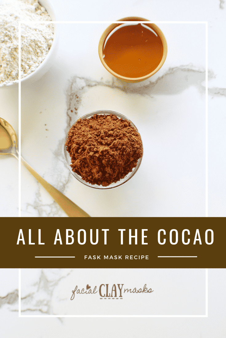 It's all about the Cocao Clay Mask 1