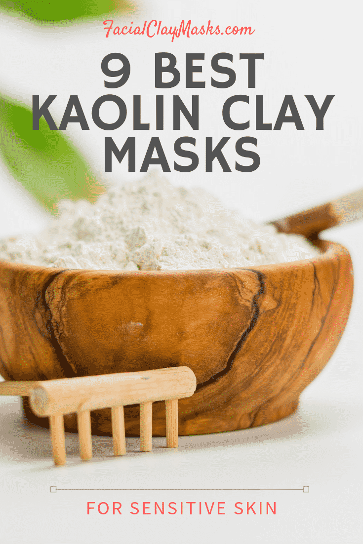 Best 9 Kaolin Clay Mask Recipes for Sensitive Skin 1
