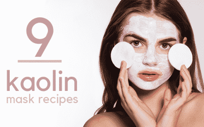 Best 9 Kaolin Clay Mask Recipes for Sensitive Skin