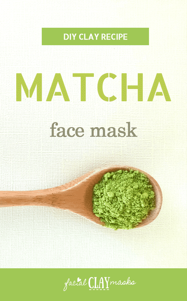 Matcha Clay Mask Recipe | Homemade Green Tea Face Mask
