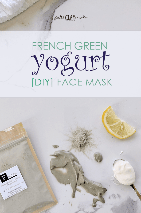 French Green Yogurt Face Mask Recipe DIY