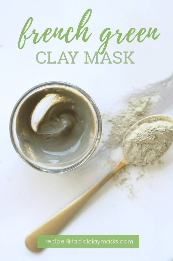 Best 8 French Green Clay Mask Recipes 1