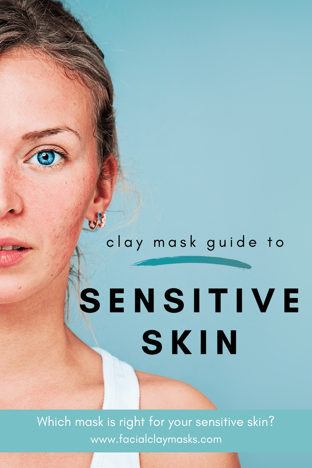 Are Clay Masks good for Sensitive Skin? 1